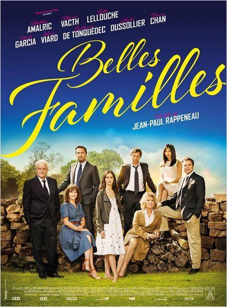 Belles familles (2015 - octobre) de J.-P. Rappeneau. ça fuse, ça réplique dans tous les sens. Pourquoi pas !
