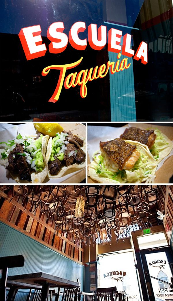 ... at Escuela Taqueria. A few nights ago my husband and I were combing the streets of LA trying t...