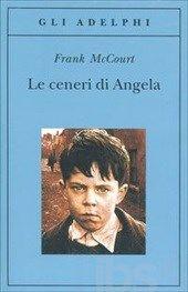 Le ceneri di Angela - McCourt Frank - Libro - Adelphi - Gli Adelphi - IBS
