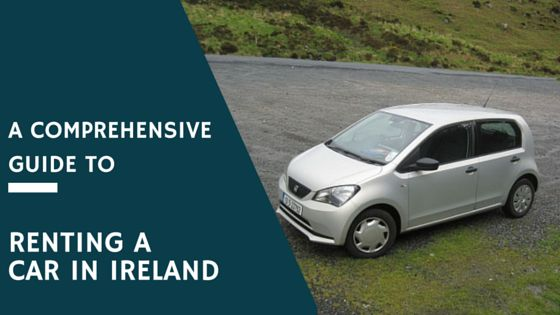 A Comprehesive Guide to Renting a Car in Ireland