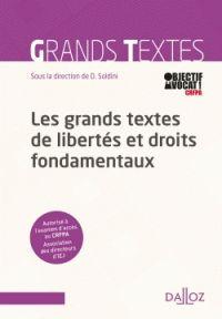 David Soldini - Grands textes de libertés et droits fondamentaux. - RDC 342.13 GRA