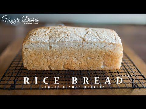 もちもち! グルテンフリーの米粉100%食パンの作り方:How to make Gluten-Free Rice Bread | Veggie Dishes by Peaceful Cuisine - YouTube
