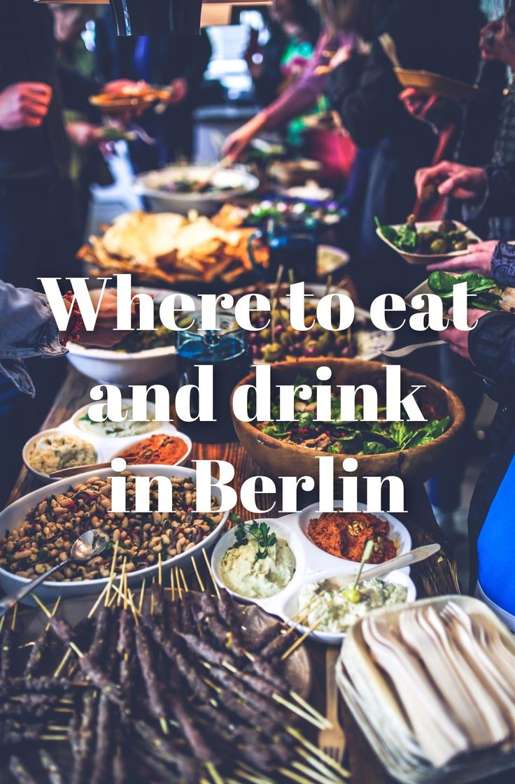 Eat Berlin: Our Favorite Food Spots in Berlin