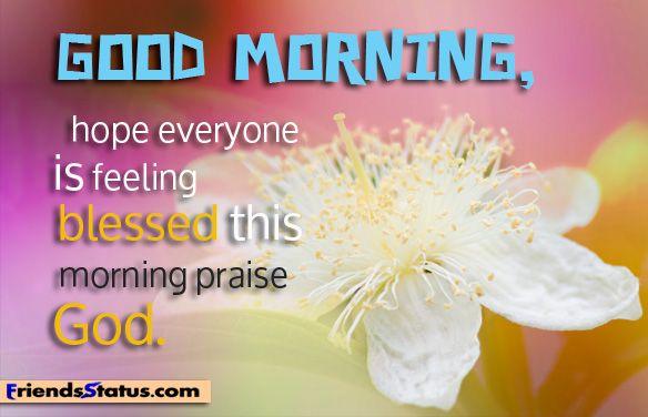 Good Morning Spiritual Quotes Glamorous Good Morning Sunshine God Quotes  Good Morning Hope Everyone Is