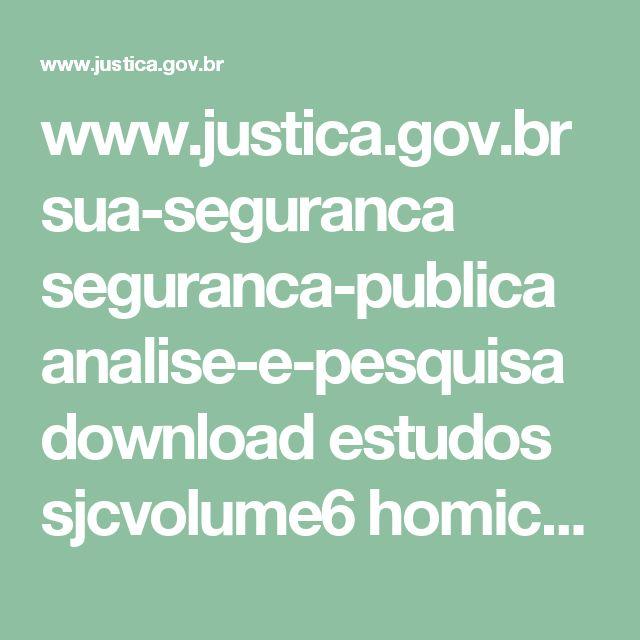 www.justica.gov.br sua-seguranca seguranca-publica analise-e-pesquisa download estudos sjcvolume6 homicidos_rj.pdf