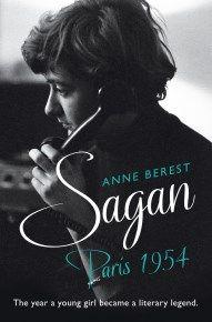 Sagan, Paris 1954, by Anne Berest   Gallic Books