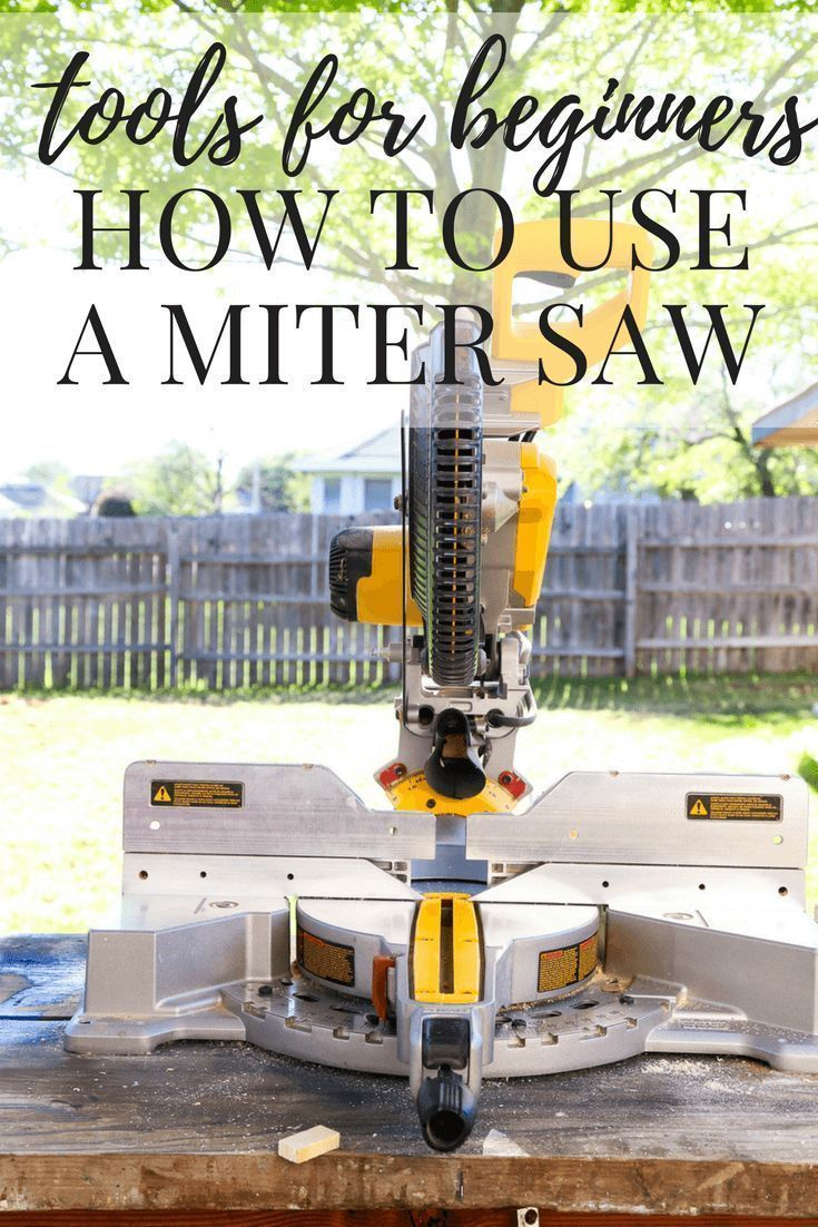 A great series on using power tools for beginners. Great if you're uncomfortable with using tools - how to use a miter saw to make cuts, including mitered angles! #woodworkinghacks #woodworkinginfographic