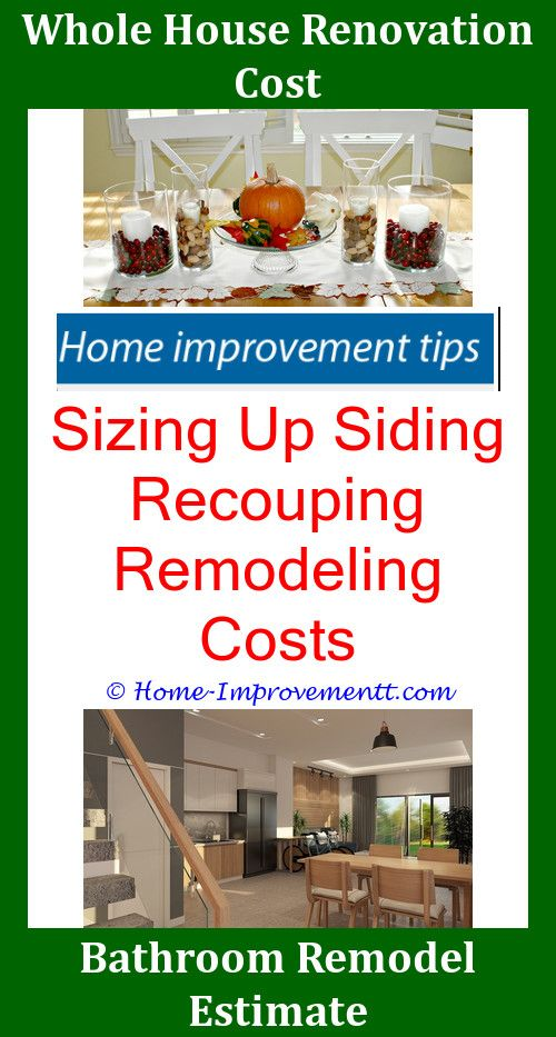 Home Renovation Budget Reconstruction Improvement 101 It Improvementt Ideas
