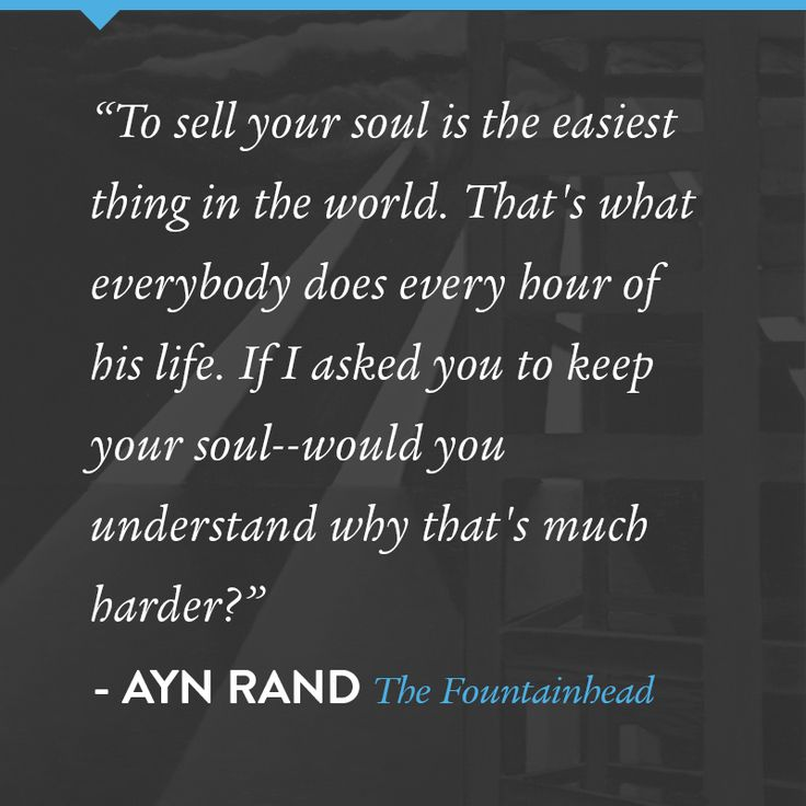 the fountainhead by ayn rand essay But self-interest is not the same as selfishness, at least not in the way that rand  would use the term in her novel the fountainhead, rand's.