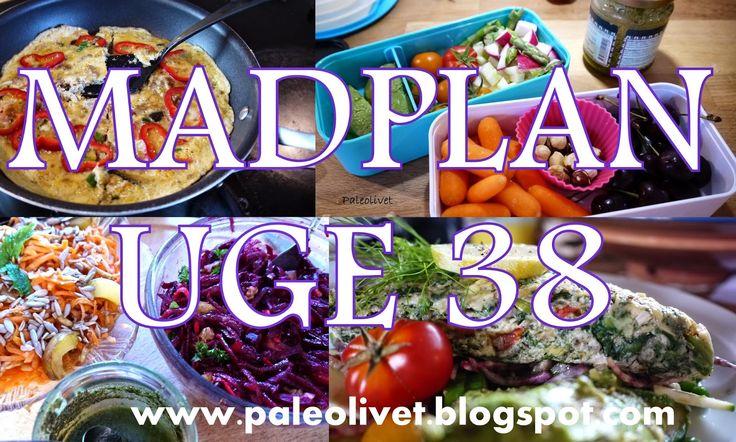 Paleolivet: Paleolivets madplan uge 38