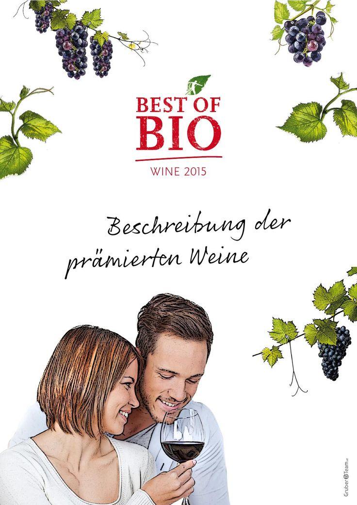 Best of Bio - wine 2015 / Beschreibung der prämierten Weine. #bioweine #weinpreis #biohotels #bobwine15