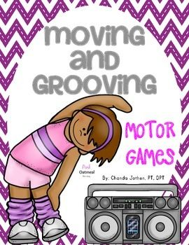 Moving and Grooving Motor Games and Brain Breaks:  Perfect for centers, brain breaks, group games, partner games, special education, therapies, and for kids that get done with their work early!