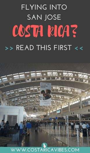 Flying into San Jose Costa Rica airport can be a bit nerve-wracking if it is your first time entering the country. Click to find some great secret tips for getting through customs, getting your luggage, and stress free ground transportation. #CostaRica #SanJose #airport