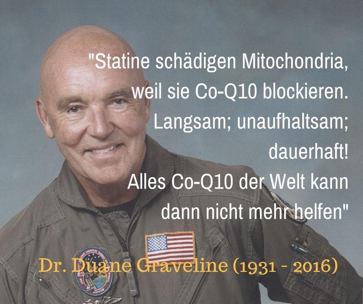 """""""Statine schädigen die Mitochondria, weil sie Co-Q10 blockieren. Langsam; unaufhaltsam; dauerhaft! Alles Co-Q10 der Welt kann dann nicht mehr helfen"""" - Dr. Duane Graveline (1931 - 2016) #statine #cholesterinsenker #coq10 #hkl #herzinfarkt #cholesterin #nebenwirkung #nebenwirkungen #mitochondria #als #tga"""