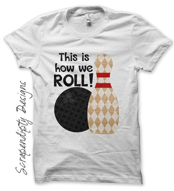 How We Roll Iron on Transfer - Iron on Bowling Shirt / Birthday Bowling Party Favor / Toddler Boys Tshirt / Men T-Shirt IT / Printable 262-C