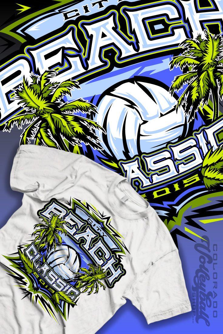 City Beach Volleyball Shirt Volleyball Designs Beach Volleyball Volleyball Shirts