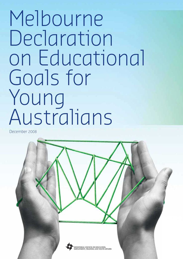 The Melbourne Declaration on Education Goals for Young Australians