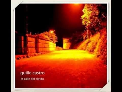 La Calle del Olvido (Single Presentación) Guillermo Castro-Oficial