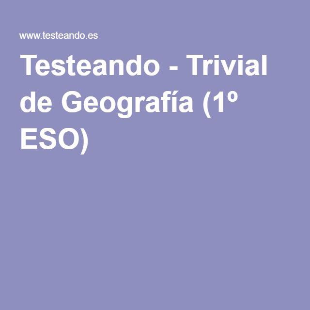 Testeando - Trivial de Geografía (1º ESO)