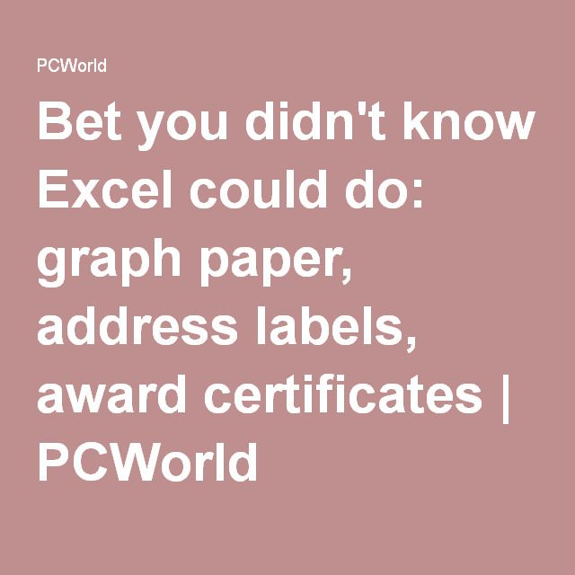 Bet You DidnT Know Excel Could Do Graph Paper Address Labels