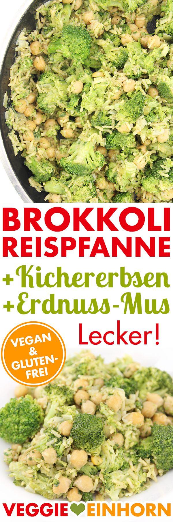 VEGAN & GLUTENFREI   Brokkoli Reispfanne mit Kichererbsen & Erdnussmus   Einfaches Rezept mit VIDEO #VeggieEinhorn