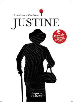 54/90 Gelezen juli 2016, vier sterren van mij! (B)(2015) Justine - Anne- Laure van Neer - origineel en vol humor! Een debuutroman van een Vlaamse auteur/ een humoristisch boek - mijn recensie op http://verschelling.synology.me/wordpress/?p=752
