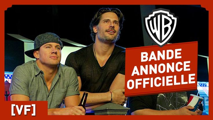 Magic Mike XXL - Bande Annonce Officielle 2 (VF) - Channing Tatum