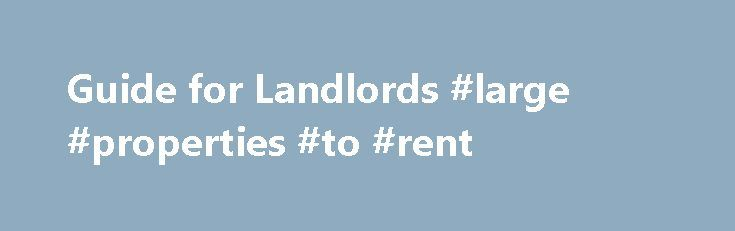Guide for Landlords #large #properties #to #rent http://rental.nef2.com/guide-for-landlords-large-properties-to-rent/  #rent guide # Guide for Landlords The Eviction Process Giving Notice In order to start the eviction process, you, as the landlord, must first give the tenant written notice. If the tenant does not do what the notice asks, you can file an unlawful detainer case in court when the notice period ends. Sometimes figuring out what type of notice is needed can be difficult. Talk to…