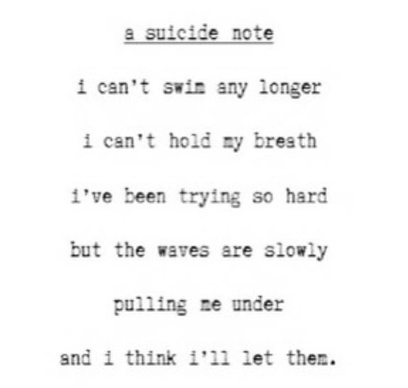 Best Suicide Note Images On   Thoughts My Life And Quote
