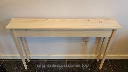 46″ Unfinished Pine Narrow Tapered Leg Wall, Foyer, Sofa , Console, Hall Table Check It Out Now     $100.00    46″ Long x 7.5″ Deep x 30″ Tall. Made with solid premium white pine. The legs are 1-3/8″ square and taper down to 7/ ..  http://www.handmadeaccessories.top/2017/03/25/46-unfinished-pine-narrow-tapered-leg-wall-foyer-sofa-console-hall-table/