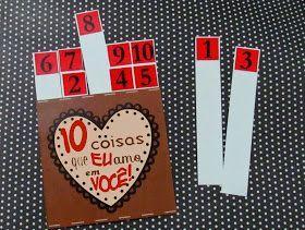 Todo dia é dia de demonstrar amor!   Que tal dizer hoje a alguém, 10 coisas que você mais gosta nela? *-*            Aqui estão os moldes p...