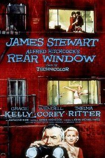 Rear Window - one of my favorite Alfred Hitchcock movies, regardless of the fact that both Jimmy Stewart and Grace Kelly are in it.....