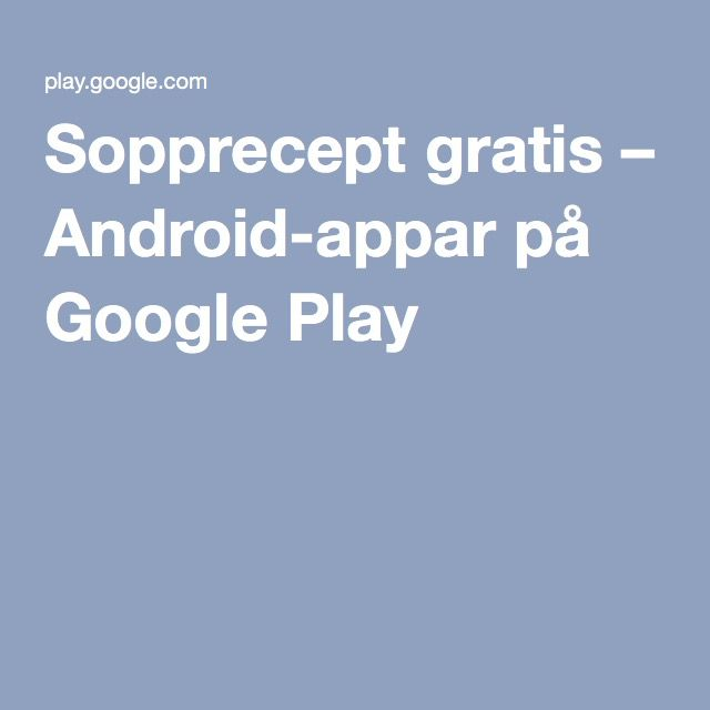Sopprecept gratis – Android-appar på Google Play