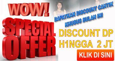 Promo Discount DP Special Akhir Bulan