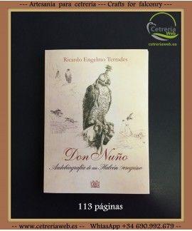 Don Nuño - autografia de un halcón peregrino.
