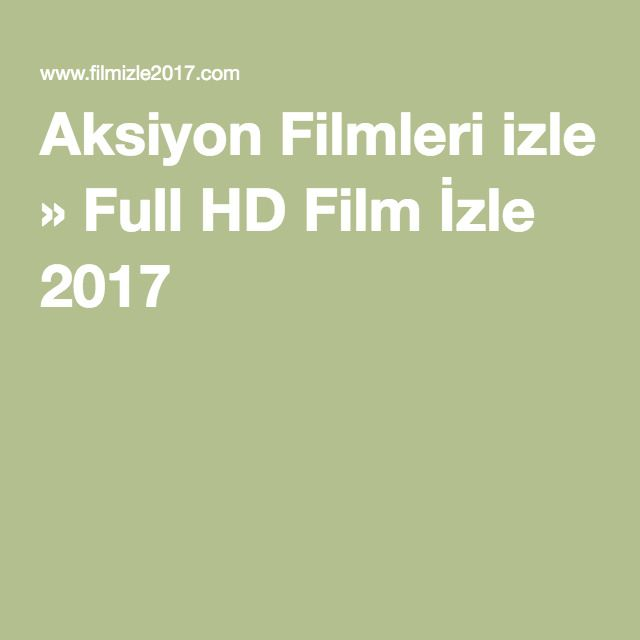 Aksiyon Filmleri izle » Full HD Film İzle 2017
