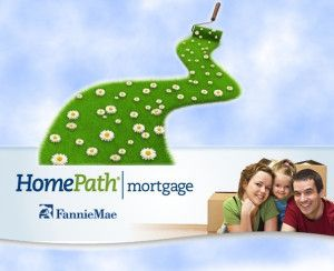 Homepath Mortgage – a home mortgage with only 3% down. HomePath financing is the other name of low down payment and no mortgage insurance.