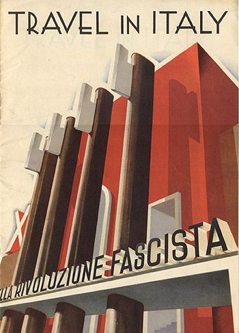 """Imagined Communities - Facism & Tourism - """"Travel in Italy,"""" January 1933"""