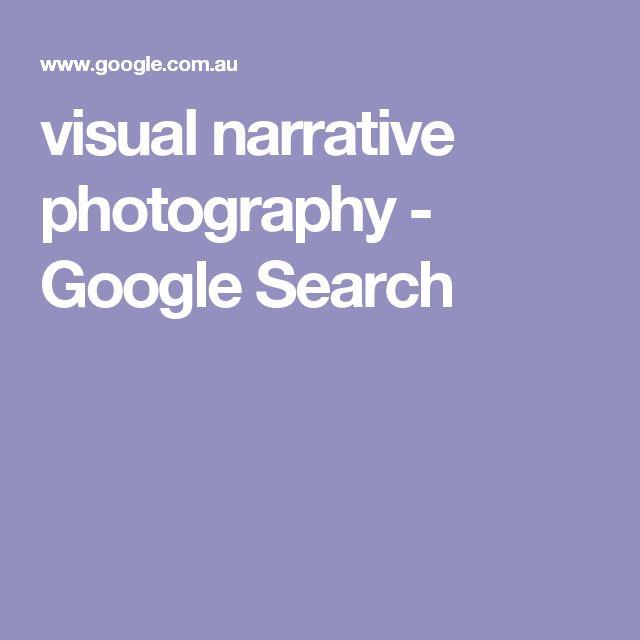 visual narrative photography - Google Search