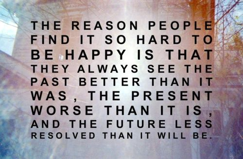 Thoughts, Words Of Wisdom, Remember This, Finding Happy, Quotes, People, Paste Presents Future, True Stories, Choo Happy