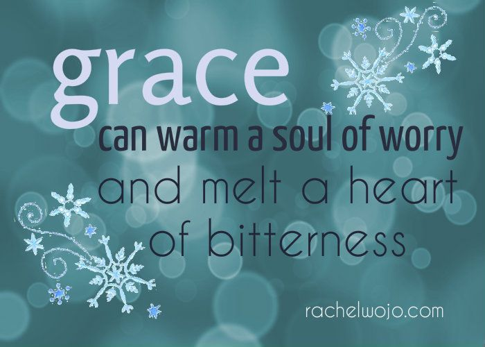 Grace warms & melts- wk 3 of Grace is for Giving