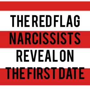 Red flags dating narcissist