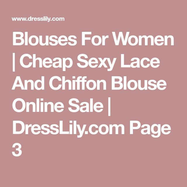 Blouses For Women | Cheap Sexy Lace And Chiffon Blouse Online Sale | DressLily.com Page 3