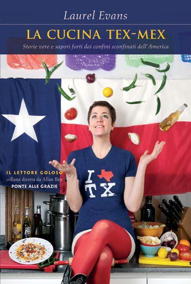 La cucina Tex-Mex, di Laurel Evans