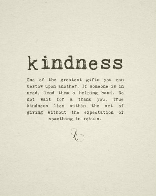 .Life, Kind Quotes, True Kind, Wisdom, Be Kind, Living, Bekind, Inspiration Quotes, Kind Matter
