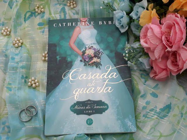Saleta de Leitura: Casada até quarta de Catherine Bybee