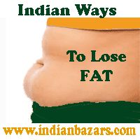 Indian ways to lose weight or fat loss methods