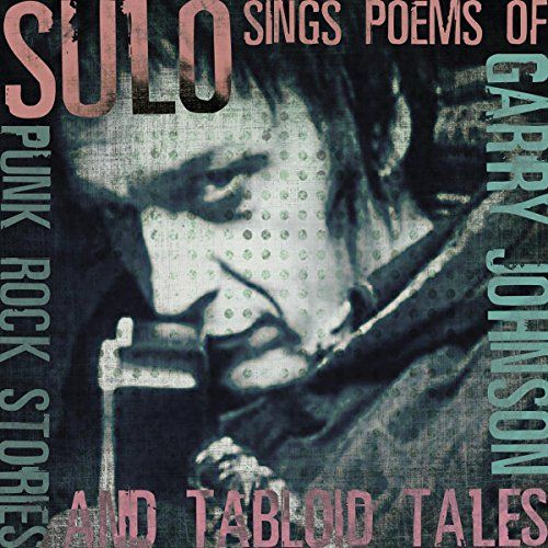 Sings The Poems Of Garry Johnson : Punk Rock Stories & Ta…