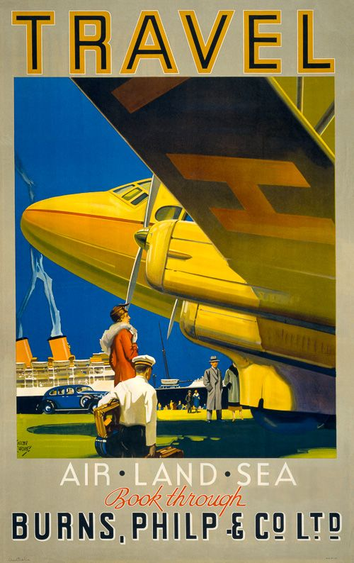 Travel: Air, Land, Sea. Book through Burnes, Philp & Co. Ltd. This vintage Australian travel poster was illustrated by Walter Lacy Jardine, circa 1935. In this poster a woman accompanied by a baggage porter can be seen standing by an airplane with an ocean linder docked in the background.