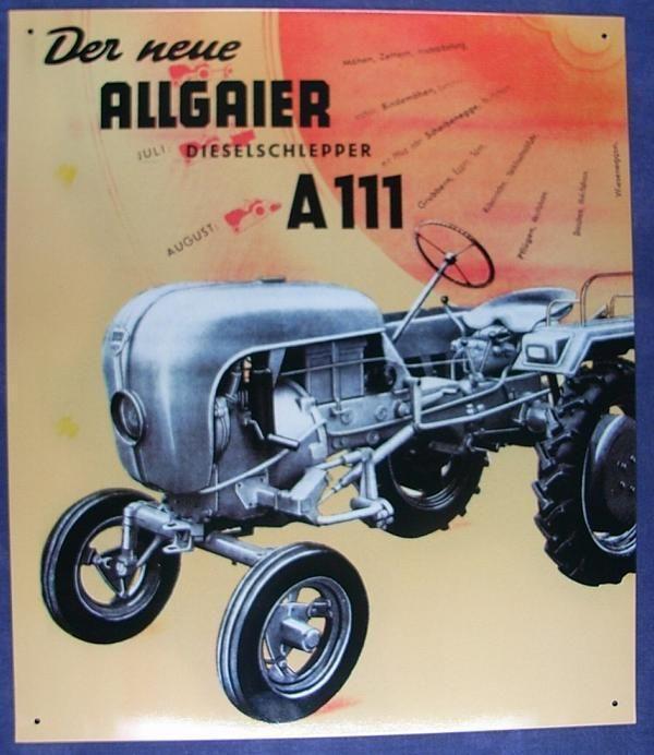 Älteres Blechschild Oldtimer Traktor Allgaier A 111 Schlepper gebraucht used • EUR 24,99 - PicClick DE